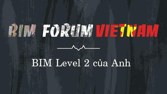 BIM Level 2 của Anh