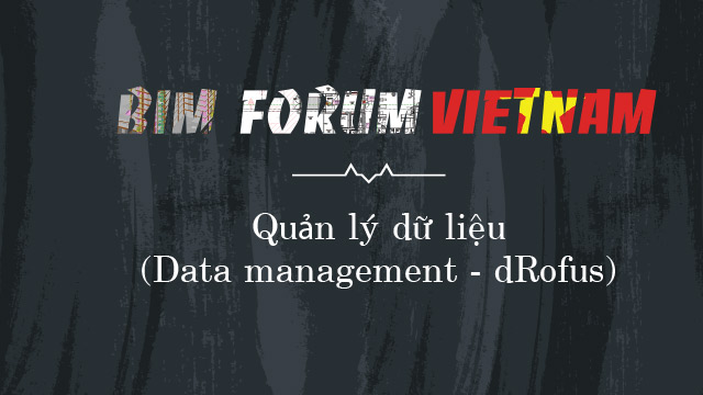 Quản lý dữ liệu (Data management dRofus)